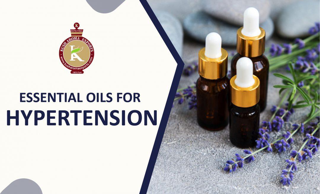 best essential oils for hypertension