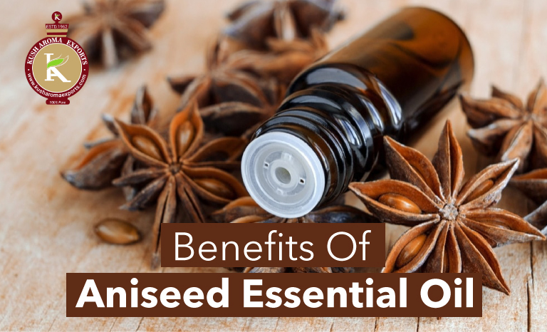 benefits of aniseed essential oil